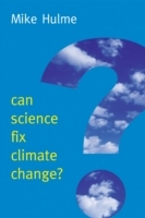 Can Science Fix Climate Change? av Mike Hulme (Innbundet)