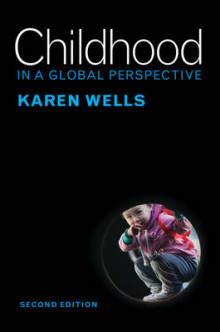Childhood in a Global Perspective av Karen C. Wells (Heftet)
