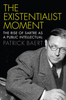 The Existentialist Moment: The Rise of Sartre as a Public Intellectual av Patrick Baert (Innbundet)