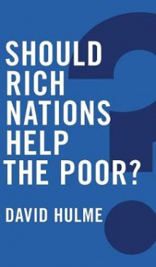 Should Rich Nations Help the Poor? av David Hulme og Glenn Parsons (Innbundet)
