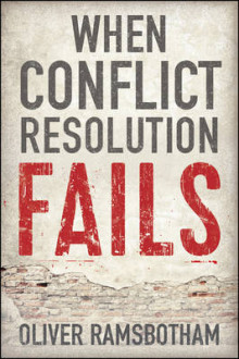 When Conflict Resolution Fails av Oliver Ramsbotham (Innbundet)
