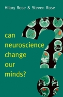 Can Neuroscience Change Our Minds? av Hilary Rose og Steven Rose (Heftet)