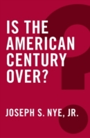 Is the American Century Over? av Joseph S. Nye (Heftet)