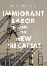 Omslag - Immigrant Labor and the New Precariat
