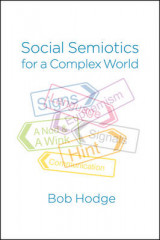 Omslag - Social Semiotics for a Complex World: Analysing Language and Social Meaning