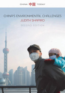 China's Environmental Challenges av Judith Shapiro (Heftet)