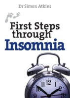 First Steps Through Insomnia av Simon Atkins (Heftet)