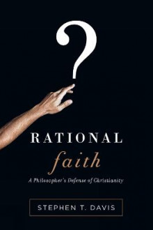 Rational Faith av Stephen T. Davis (Heftet)