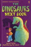 The Dinosaurs Next Door av Harriet Castor (Innbundet)