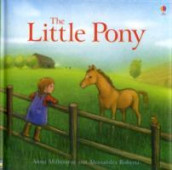 The Little Pony av Anna Milbourne (Innbundet)