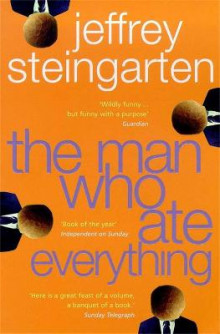 The man who ate everything av Jeffrey Steingarten (Heftet)
