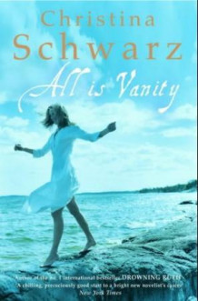 All is vanity av Christina Schwarz (Heftet)