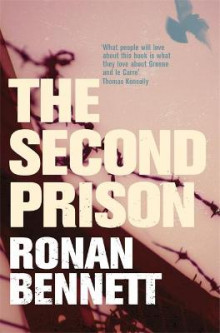 The Second Prison av Ronan Bennett (Heftet)