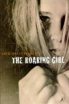 The Roaring Girl av Greg Hollingshead (Heftet)