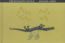 The Epiplectic Bicycle av Edward Gorey (Heftet)