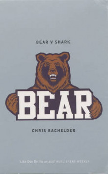 Bear v.Shark av Chris Bachelder (Heftet)