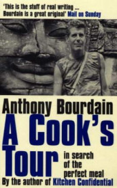 A cook's tour av Anthony Bourdain (Heftet)