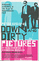 Down and Dirty Pictures av Peter Biskind (Heftet)
