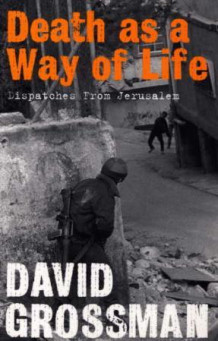 Death as a way of life av Efrat Lev og David Grossman (Heftet)