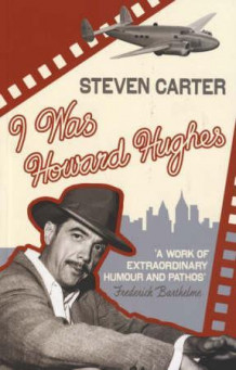 I was Howard Hughes av Steven Carter (Heftet)