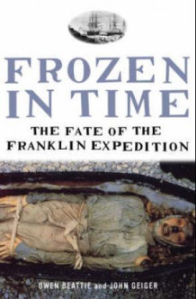 Frozen in time av John Geiger og Owen Beattie (Heftet)