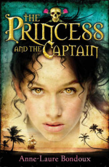 The Princess and the Captain av Anne-Laure Bondoux (Heftet)