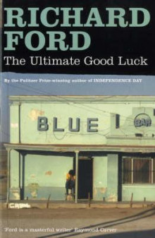 The ultimate good luck av Richard Ford (Heftet)