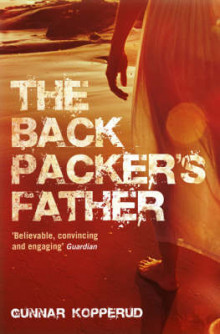 The Backpacker's Father av Gunnar Kopperud (Heftet)