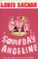 Someday Angeline av Louis Sachar (Heftet)
