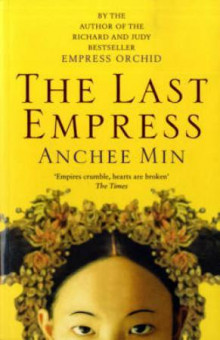 The last empress av Anchee Min (Heftet)