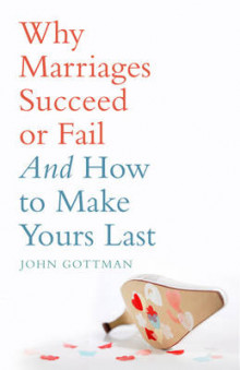 Why Marriages Succeed or Fail av John M. Gottman (Heftet)