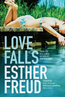 Love falls av Esther Freud (Heftet)