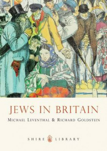Jews in Britain av Michael Leventhal og Richard Goldstein (Heftet)