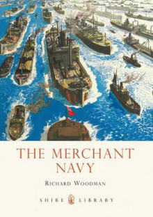 The Merchant Navy av Richard Woodman (Heftet)