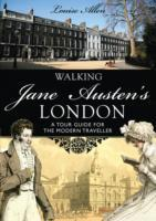 Walking Jane Austen's London av Louise Allen (Heftet)