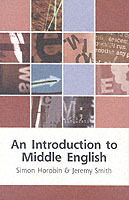 An Introduction to Middle English av Jeremy Smith og Simon Horobin (Heftet)