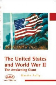 United States and World War Two av Martin H. Folly (Heftet)
