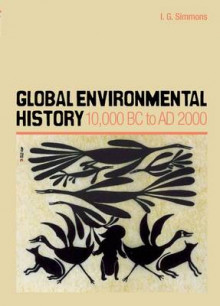 Global Environmental History av I.G. Simmons (Heftet)