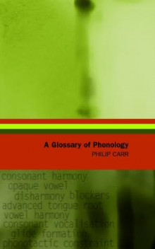 A Glossary of Phonology av Philip Carr (Heftet)