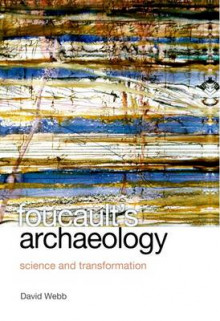 Foucault's Archaeology av David Webb (Innbundet)