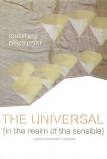 The Universal (In the Realm of the Sensible) av Dorothea Olkowski (Innbundet)