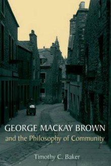 George Mackay Brown and the Philosophy of Community av Dr. Timothy C Baker (Innbundet)