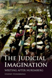 The Judicial Imagination av Lyndsey Stonebridge (Innbundet)