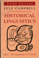Historical Linguistics av Lyle Campbell (Heftet)