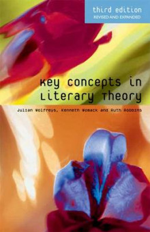 Key Concepts in Literary Theory av Julian Wolfreys, Ruth Robbins og Kenneth Womack (Heftet)