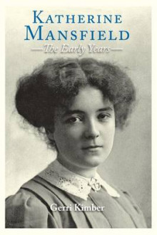 Katherine Mansfield - The Early Years av Gerri Kimber (Innbundet)