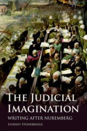 The Judicial Imagination av Lyndsey Stonebridge (Heftet)