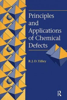 Principles and Applications of Chemical Defects av Richard J. D. Tilley (Heftet)
