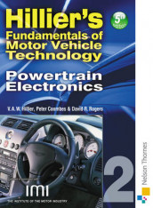 Hilliers Fundamentals of Motor Vehicle Technology Book 2 Powertrain Electronics av Peter Coombes, Alma Hillier, V. A. W. Hillier og David R. Rogers (Heftet)