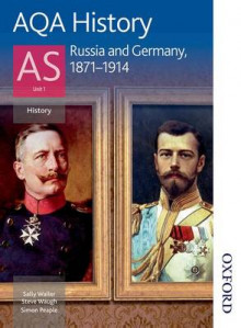 AQA History AS: Unit 1 - Russia and Germany, 1871-1914 av Sally Waller, Simon Peaple og Steve Waugh (Heftet)